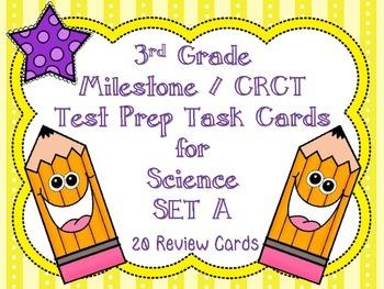 3rd Grade Science Milestone / CRCT Test Prep Task Cards- Set A