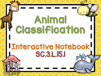 3rd Grade Science Interactive Notebook: Classification