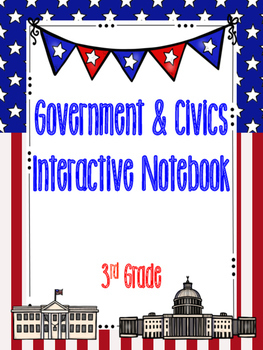 3rd Grade Social Studies Notebook: Government & Civics