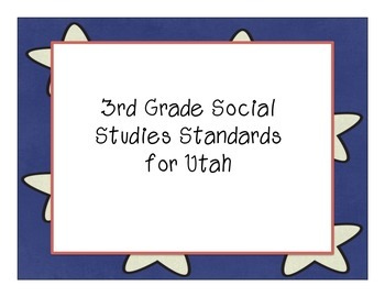 3rd Grade Social Studies Standards for Utah