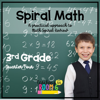 3rd Grade Spiral Math Homework and Quizzes -- Quarter FOUR