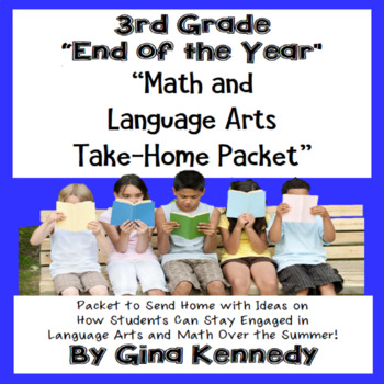 """3rd Grade """"End of the Year"""" Language Arts and Math Take Ho"""