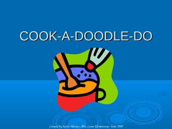 "3rd Grade Treasures ""Cook-A-Doodle-Do"" Introductory PowerPoint"