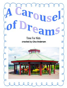 "3rd Grade Treasures Reading Unit 5 Week 3 ""A Carousel of Dreams"""