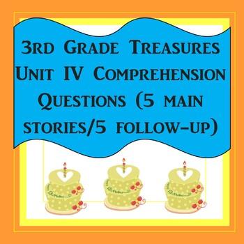 3rd Grade Treasures Unit IV Comprehension Questions (5 mai