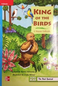 3rd Grade Wonders Unit 3 Week 1 On Level  King of the Bird