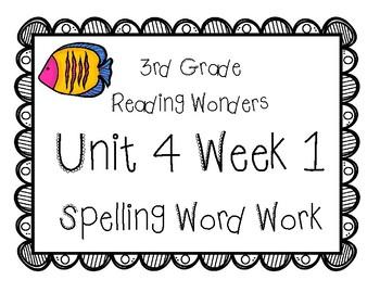 3rd Grade Wonders Spelling Unit 4 Week 1