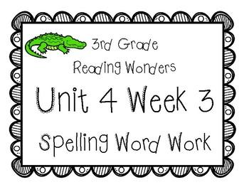 3rd Grade Wonders Spelling Unit 4 Week 3