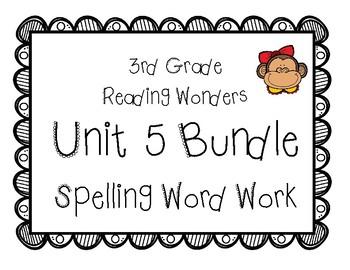 3rd Grade Wonders Spelling Unit 5 Word Work Packet
