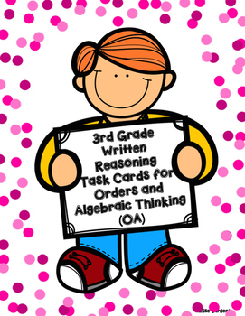 Written Reasoning Task Cards for Orders and Algebraic Thin