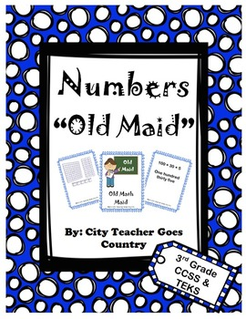 3rd Grade Math Game - Old Maid - place value, base ten, wo