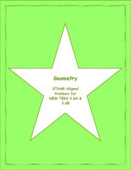 3rd STAAR Geometry New TEKS 3.6A & 3.6B