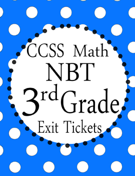 Can You Find The MISTAKE? - 3rd grade Math NBT Exit Tickets CCSS