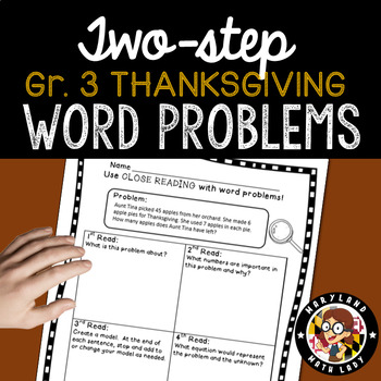 3rd grade Thanksgiving Two Step Word Problems - Close Reading!
