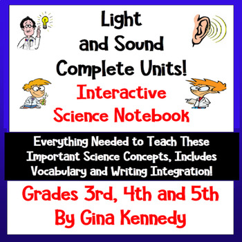 Light and Sound Interactive Science Notebook; Lessons, Wri