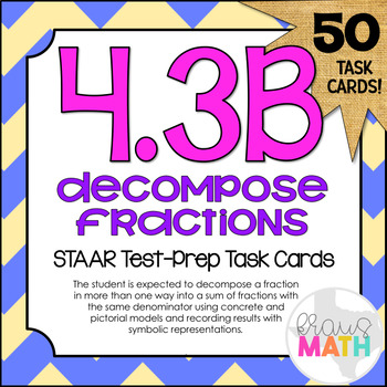 4.3B: Compose & Decompose Fractions STAAR Test-Prep Task C