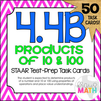 4.4B: Products of 10's and 100's STAAR Test-Prep Task Card