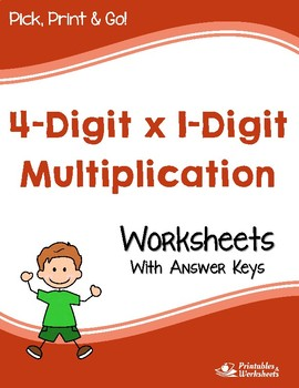 4-Digit by 1-Digit Multiplication Worksheets with Answer Keys