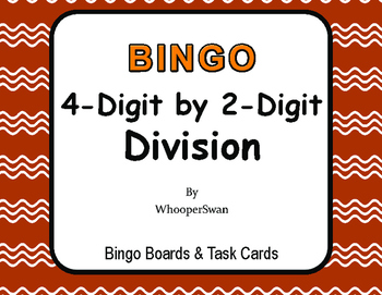 4-Digit by 2-Digit Division BINGO and Task Cards
