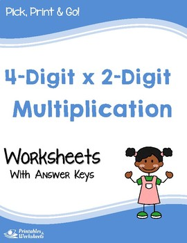 4-Digit by 2-Digit Multiplication Worksheets with Answer Keys