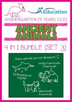 4-IN-1 BUNDLE - Ancient Animals (Set 3) - Kindergarten, K3