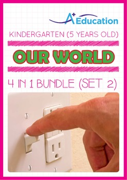 4-IN-1 BUNDLE - Our World (Set 2) - Kindergarten, K3 (5 ye