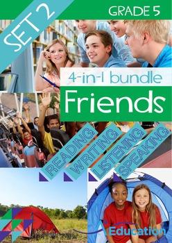 4-IN-1 BUNDLE- Friends (Set 2) - Grade 5