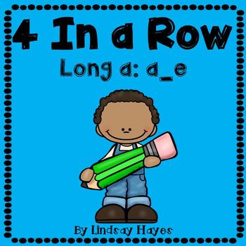 4 In a Row: Long a: a_e