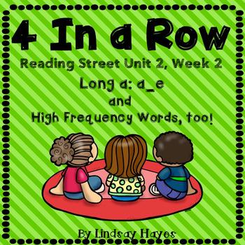 4 In a Row: Reading Street Skills Unit 2, Week 2 - Long a: a_e