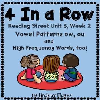 4 In a Row: Reading Street Skills Unit 5, Week 2- Vowel Pa