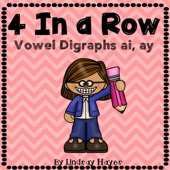 4 In a Row: Vowel Digraphs ai, ay