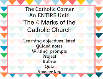 4 Marks of the Catholic Church: An Entire Unit!