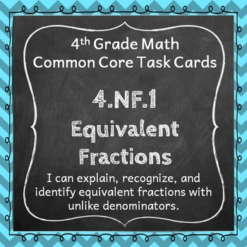 4.NF.1 Task Cards: Equivalent Fractions (Fourth-Grade Comm