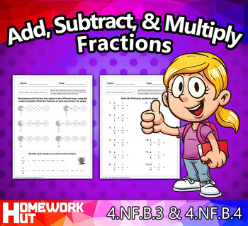 4.NF.3 & 4.NF.4 - Add, Subtract, and Multiply Fractions Wo