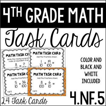 4.NF.5 4th Grade Math Task Cards (Fractions with Denominat