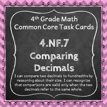 4.NF.7 Task Cards: Comparing Decimals (Fourth-Grade Common