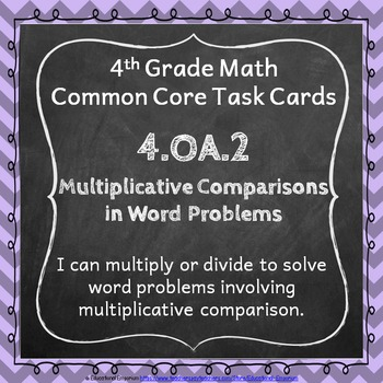 4.OA.2 Task Cards - Multiplicative Comparisons Word Proble