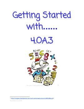 4.OA.3 Part 1 Adding and Multiplication Multi-step Equatio