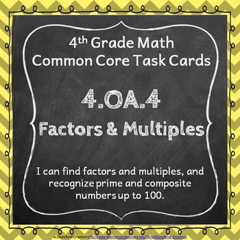 4.OA.4 Task Cards - Factors & Multiples (Fourth-Grade Comm