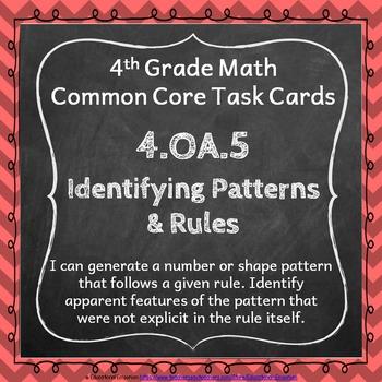4.OA.5 Task Cards: Identifying Patterns Task Cards 4.OA.5: