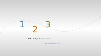4.OA.A.1- Multiplicative Comparisons