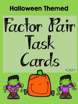 4.OA.B.4 Halloween Factor Pair Task Cards