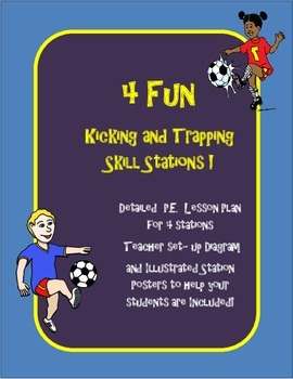 4 P.E. Kicking and Trapping Skill Stations w/lesson, diagr