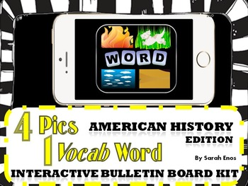4 Pics 1 Vocab Word: American History Interactive Bulletin