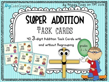 40 3-DIGIT NUMBERS ADDITION MATH TASK CARDS (sums with/ wi