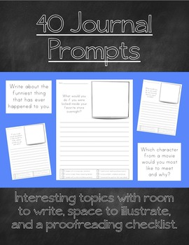 40 Journal Prompts - Interesting Topics with Room to Write!