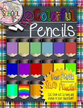 40 Large Colorful Pencils {From Sketch to School}