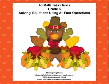 40 Math Task Cards- Solving  Equations - All 4 Operations