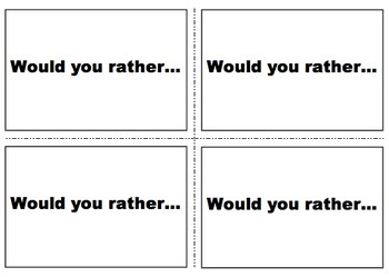 "40 ""Would You Rather?"" Question Flashcards"