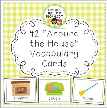 "42 ""Around the House"" Vocabulary Cards for Early Grades"